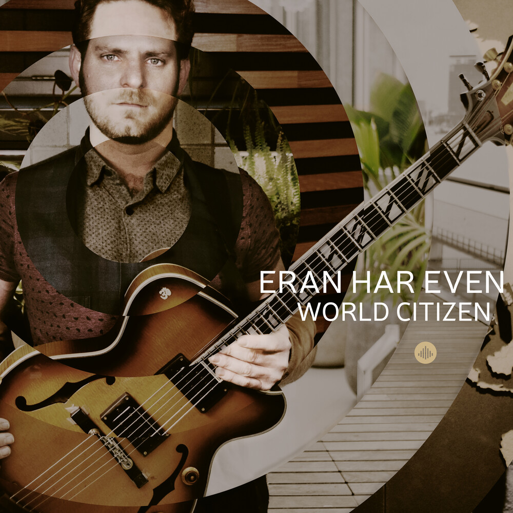 Even / Eran Har Even Quartet - World Citizen
