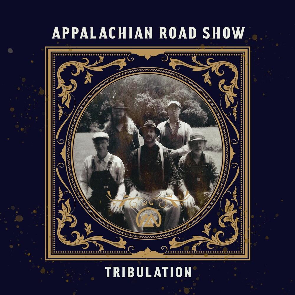 Appalachian Road Show - Tribulation