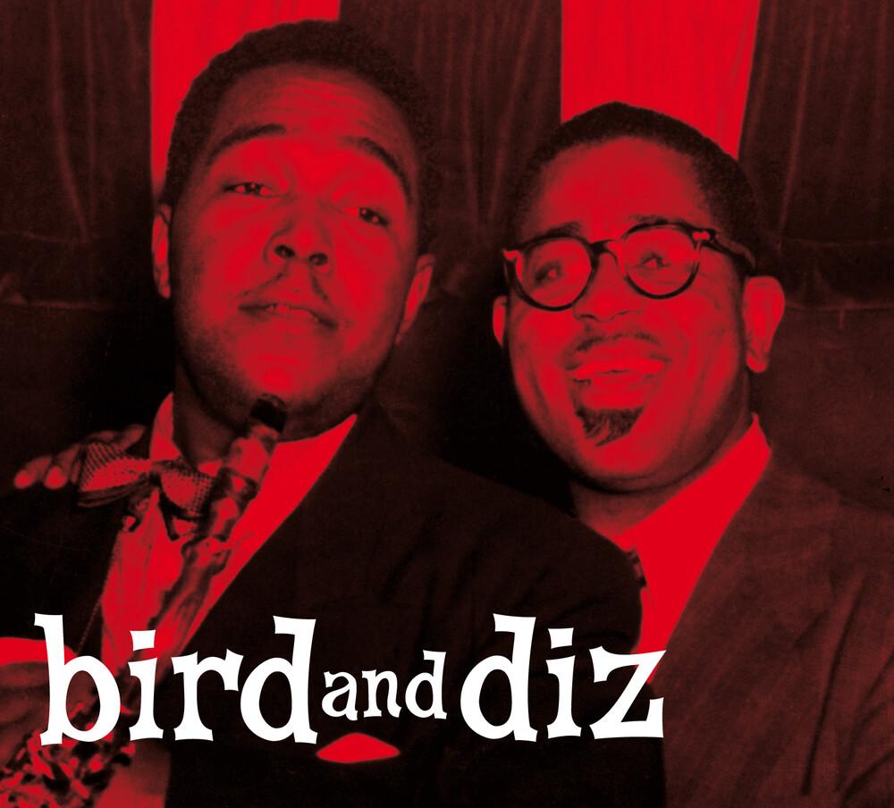 Dizzy Gillespie / Charlie Parker - Bird & Diz [Digipak With Bonus Tracks]