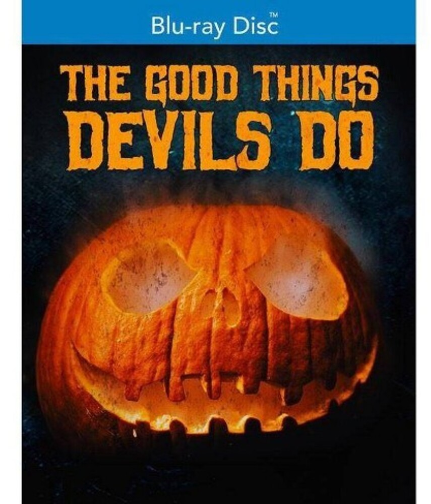 - Good Things Devils Do