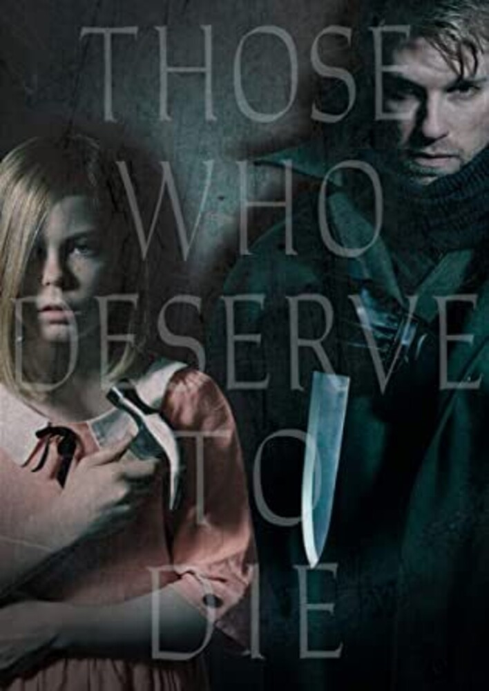 - Those Who Deserve To Die (2019)