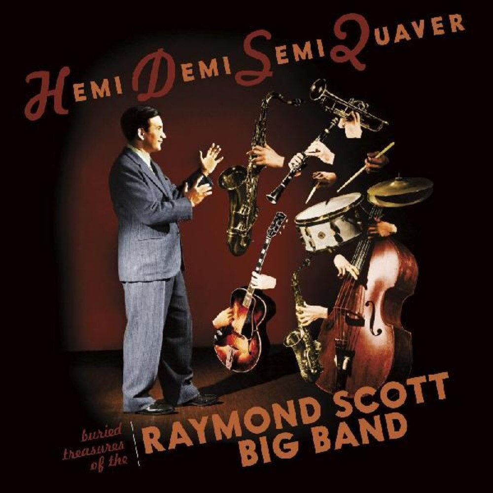 Raymond Scott - Hemidemisemiquaver--Buried Treasures Of Raymond