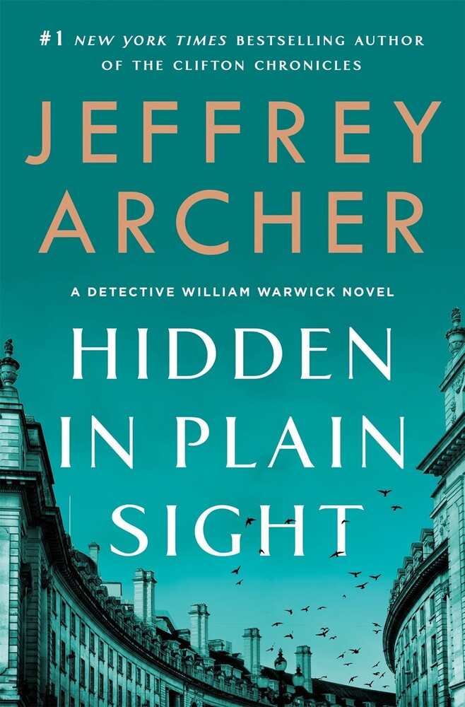 Archer, Jeffrey - Hidden in Plain Sight: A Detective William Warwick Novel