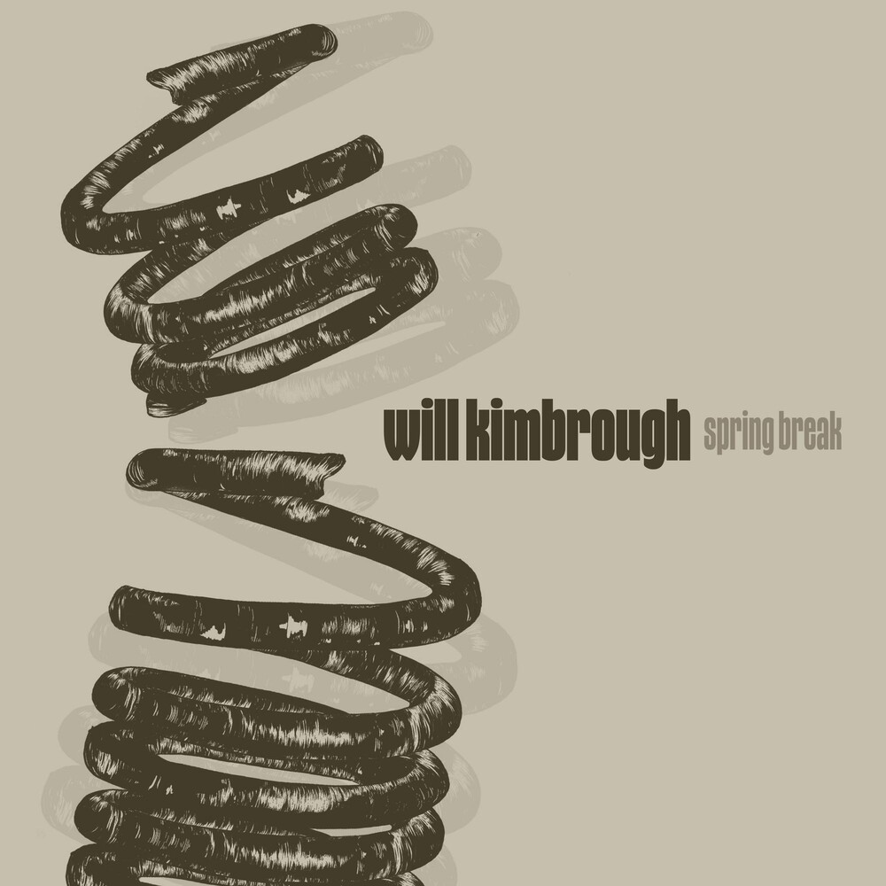 Will Kimbrough - Spring Break [LP]