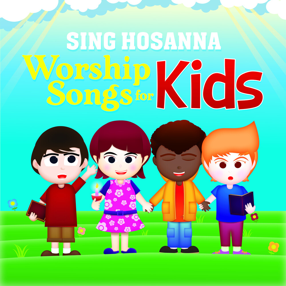 Sing Hosanna - Worship Songs For Kids