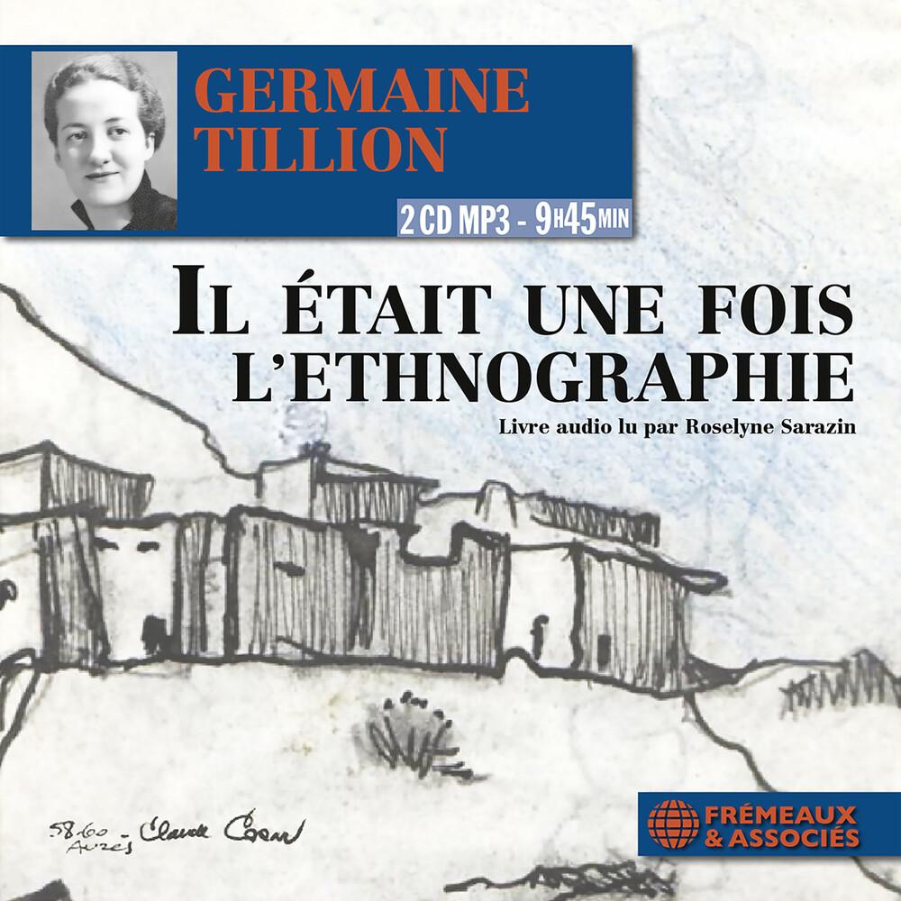 Tillion / Sarazin - Il Etait Une Fois L'ethnograph