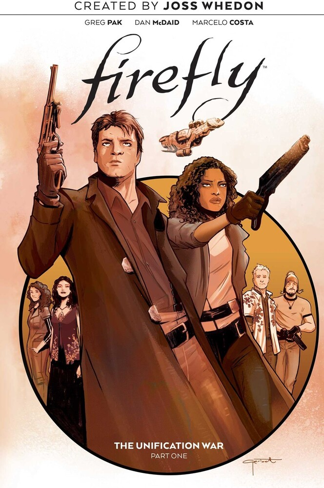Whedon, Joss / Pak, Greg / McDaid, Dan - Firefly: The Unification War Vol. 1