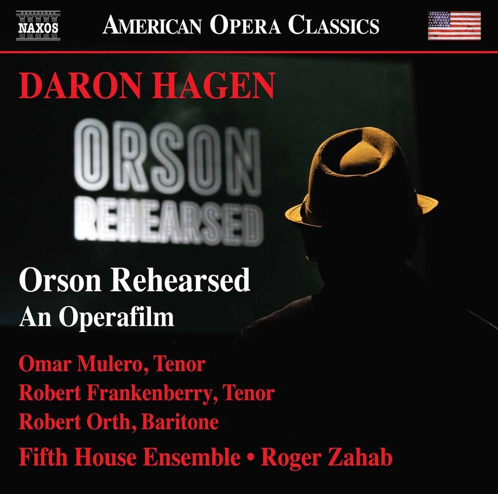 Hagen / Mulero / Zahab - Orson Rehearsed