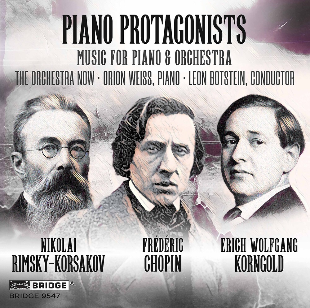 Chopin / Orchestra Now / Botstein - Piano Protagonists