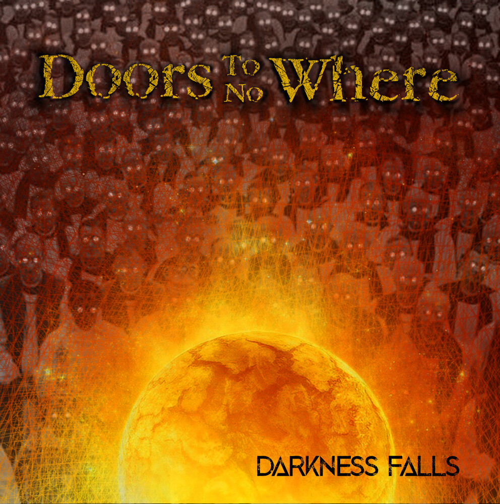 Doors To No Where - Darkness Falls