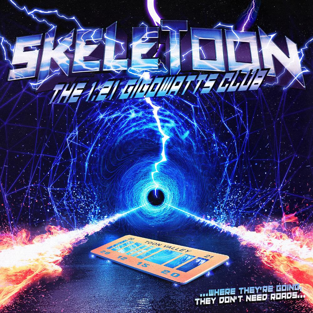 Skeletoon - 1.21 Gigowatts Club