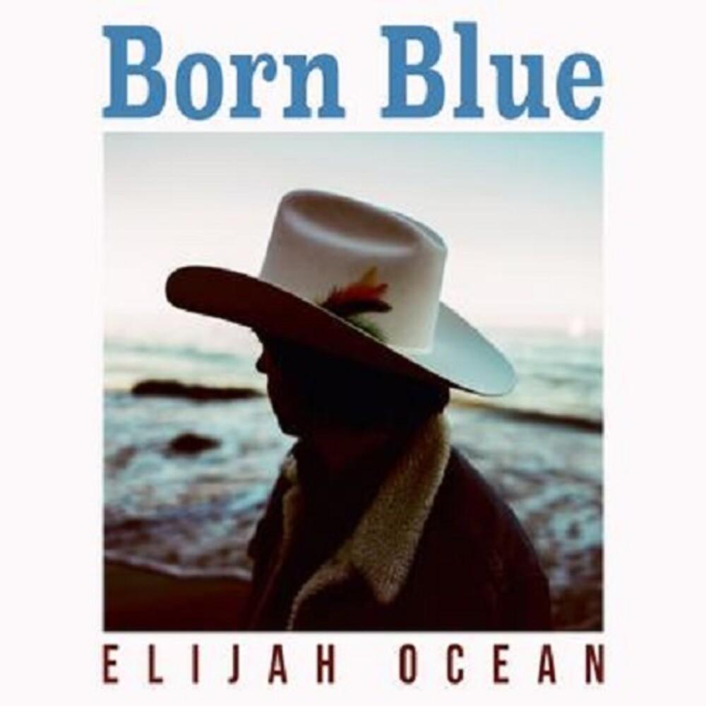 Elijah Ocean - Born Blue