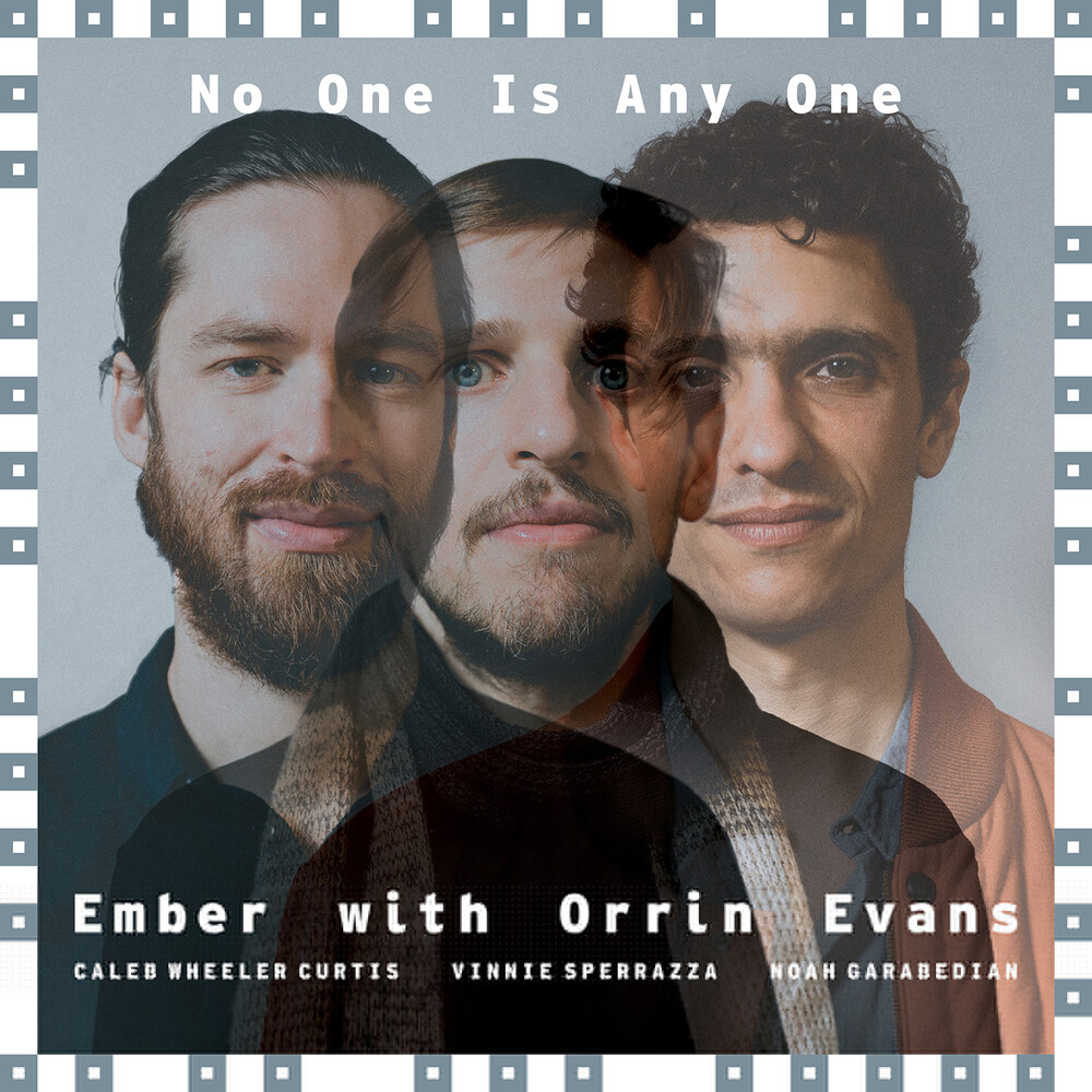Ember / Evans, Orrin - No One Is Anyone