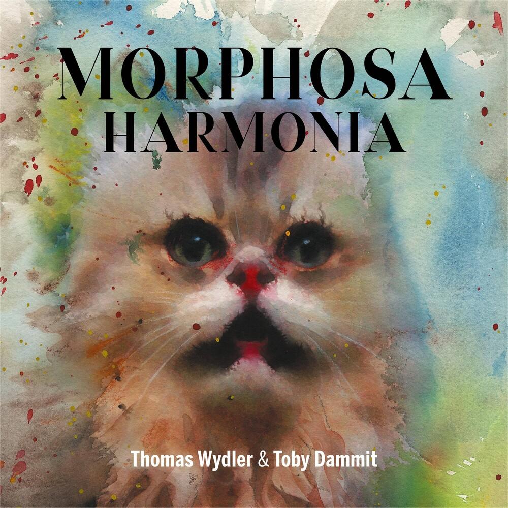 Wydler, Thomas / Dammit, Toby - Morphosa Harmonia