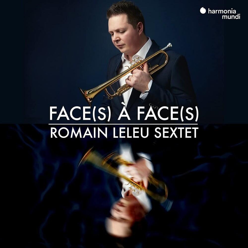 Romain Leleu Sextet - Face A Face