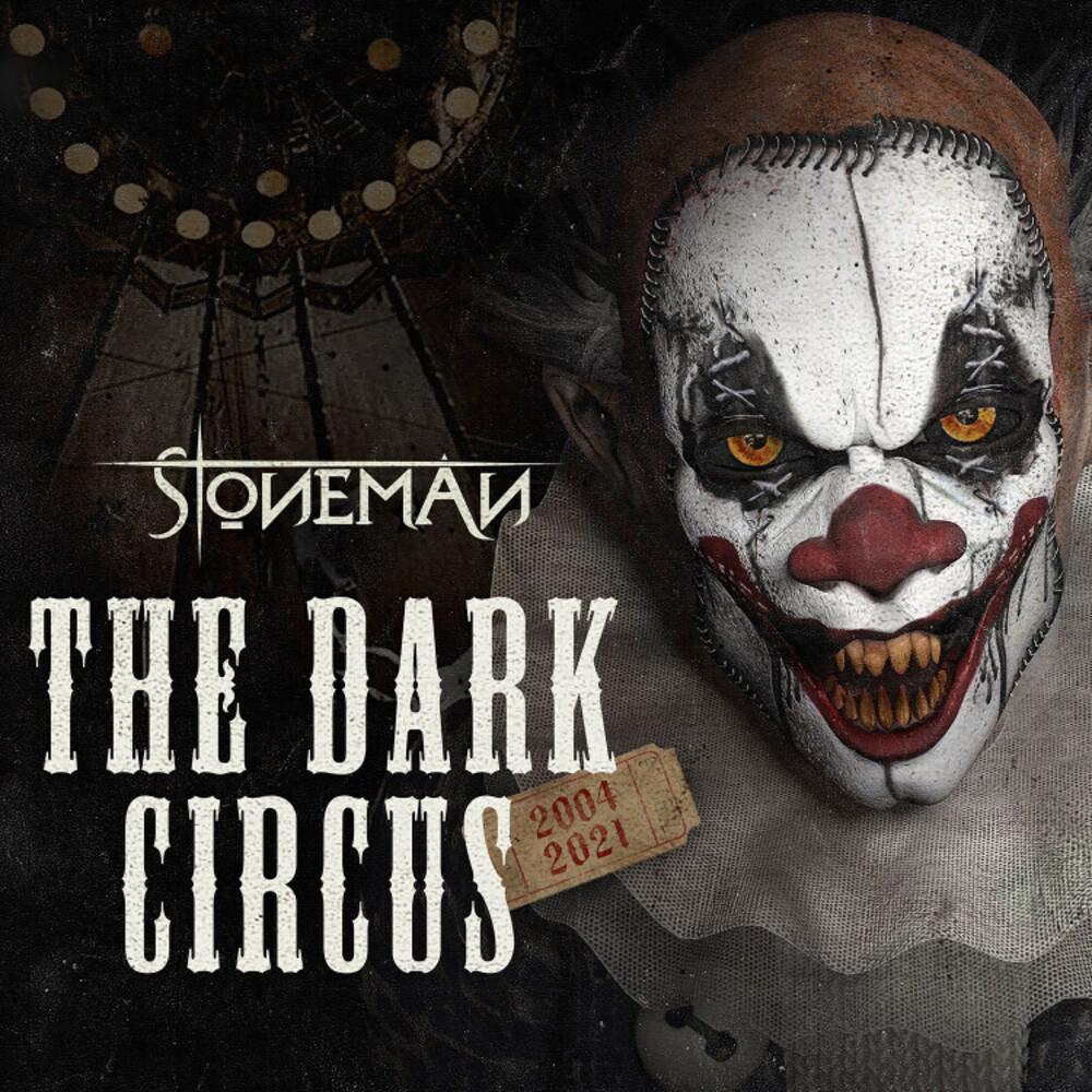 STONEMAN - Dark Circus 2004-2021