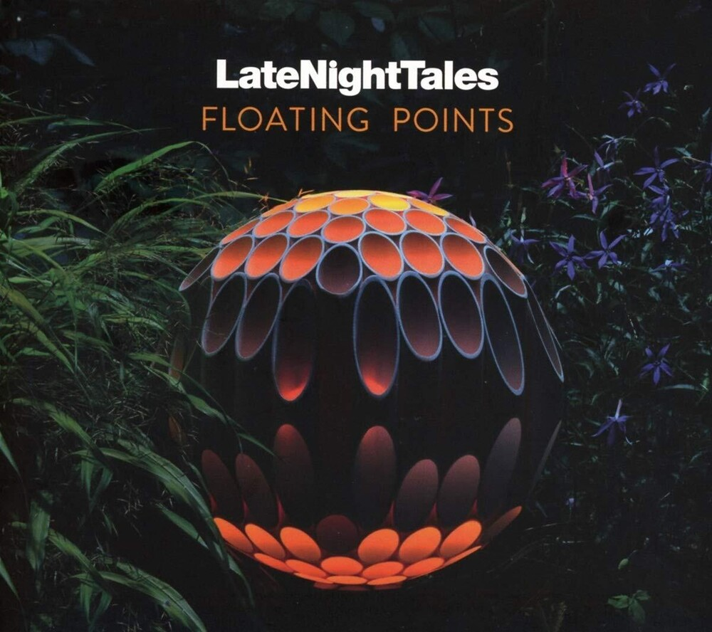 Floating Points - Late Night Tales: Floating Points (Jewl)