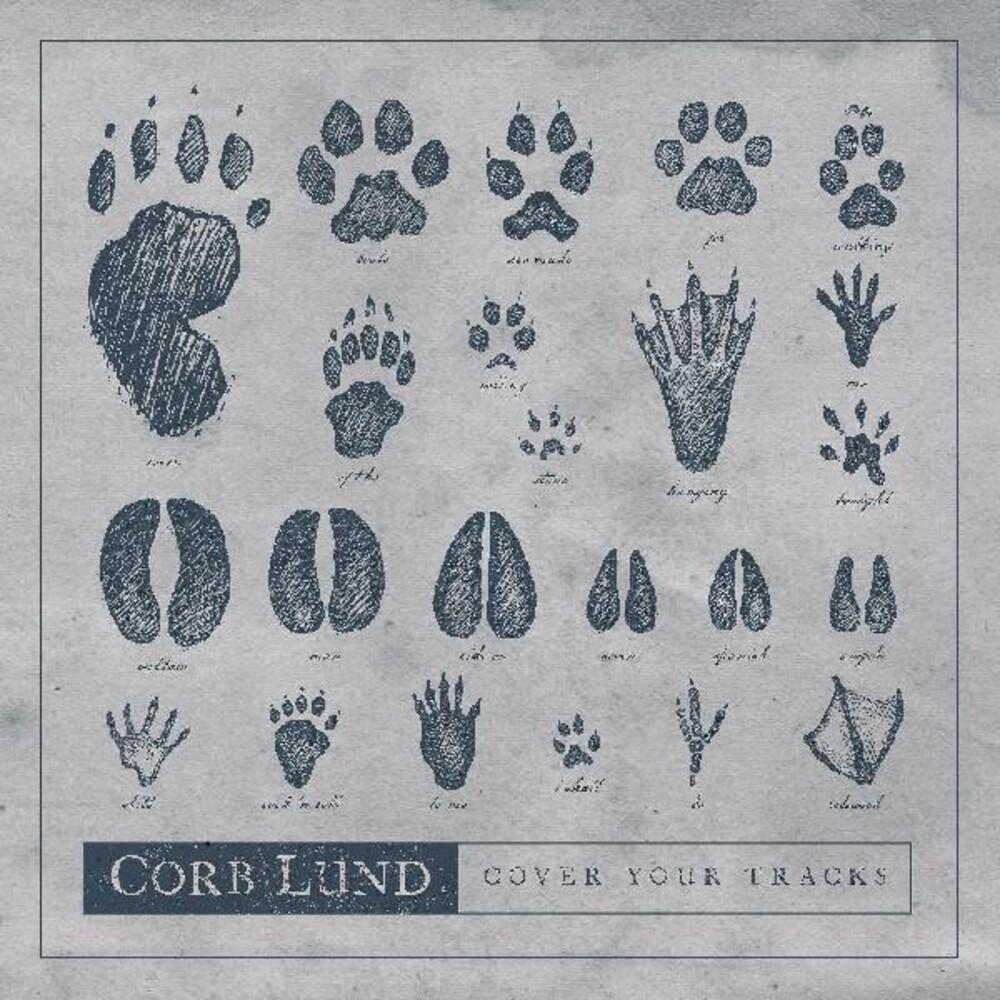 Corb Lund - Cover Your Tracks [Digipak]