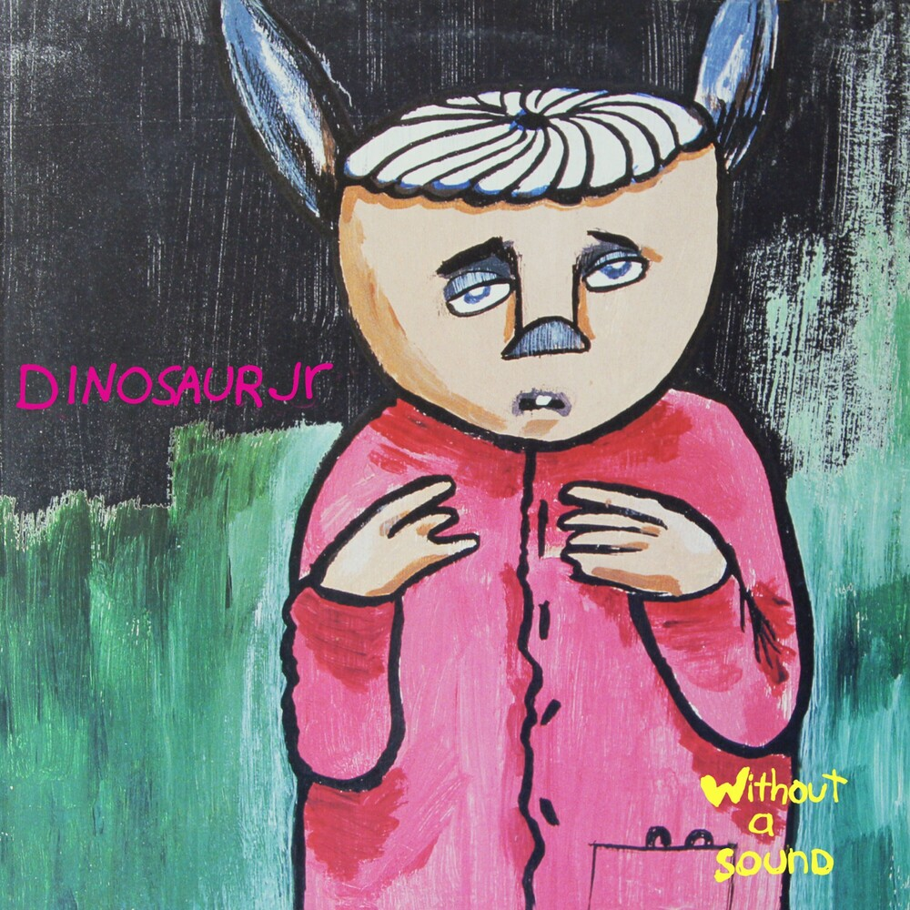 Dinosaur Jr. - Without A Sound [Deluxe] (Exp)