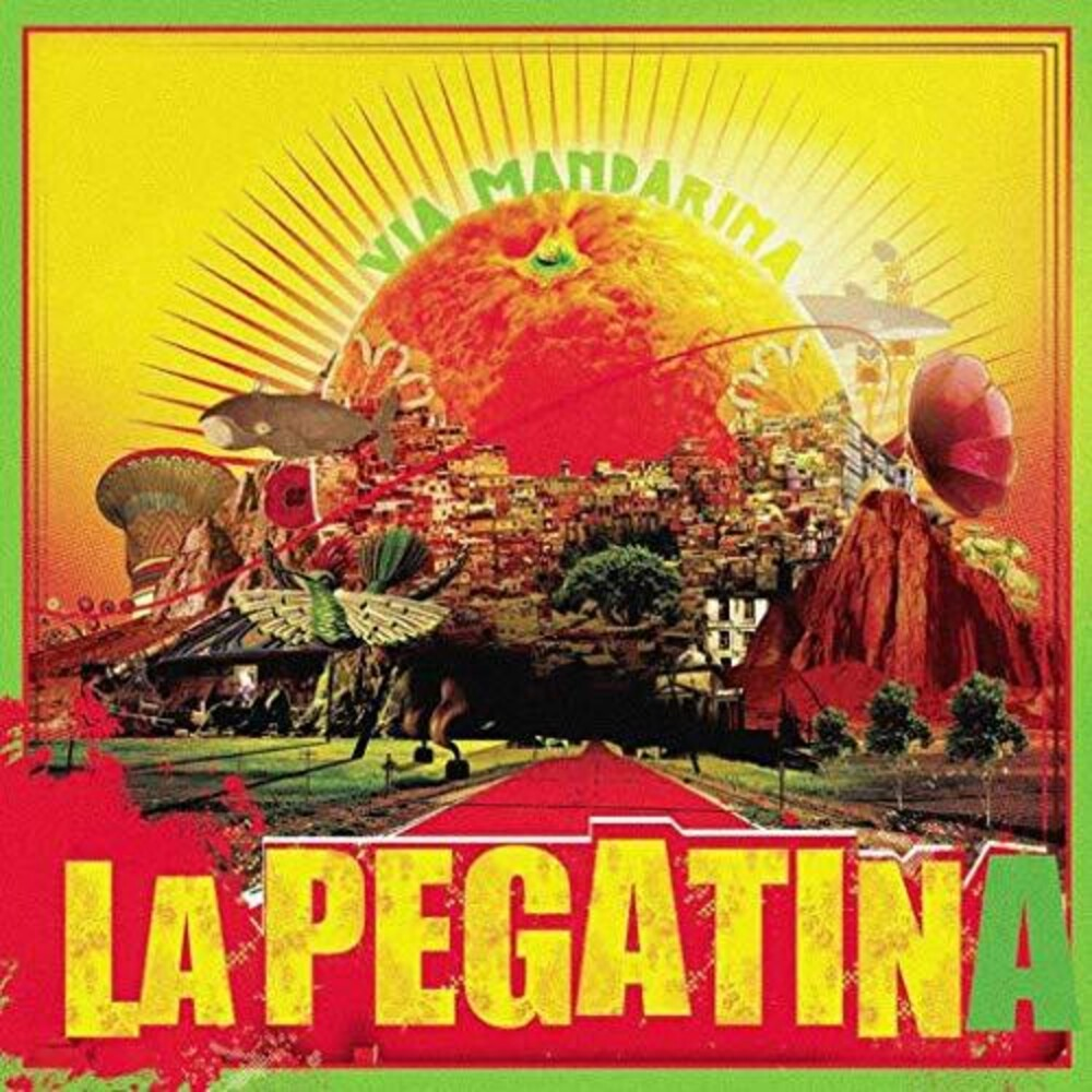 La Pegatina - Via Mandarina (Spa)