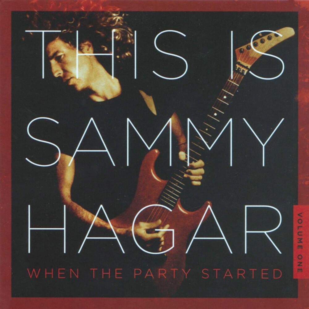 Sammy Hagar - This Is Sammy Hagar: When The Party Started 1