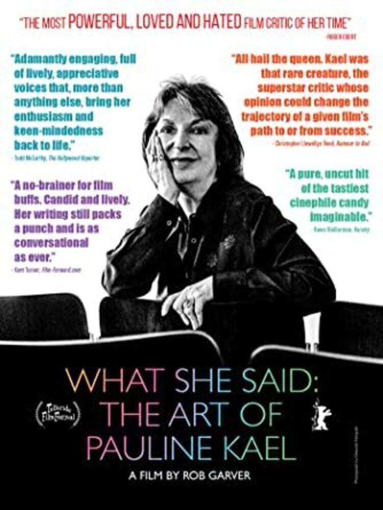 - What She Said: Art Of Pauline Kael