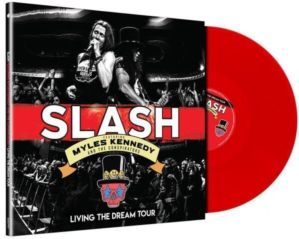 Slash Feat. Myles Kennedy & The Conspirators - Living The Dream Tour [Limited Edition Red 3LP]