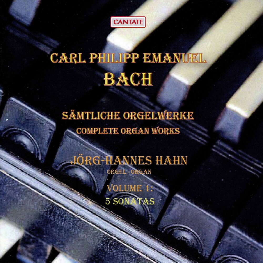 C Bach PE / Hahn - Complete Organ Works 1