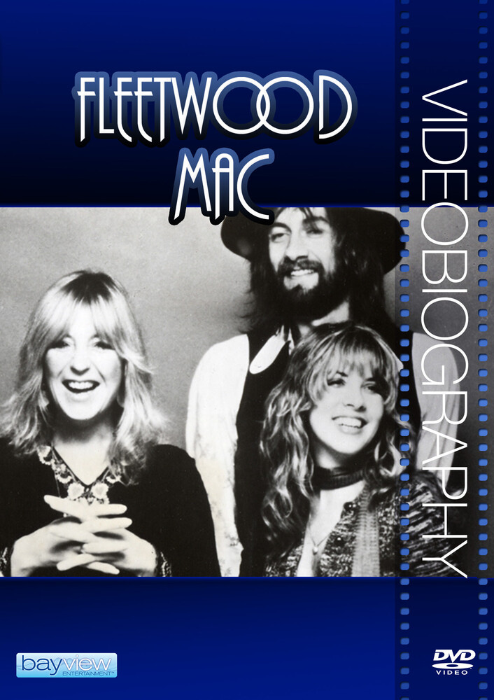 Fleetwood Mac: Videobiography - Fleetwood Mac: Videobiography