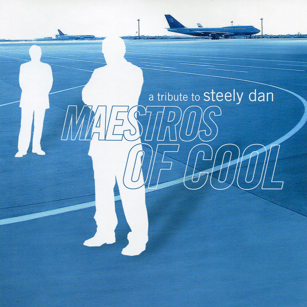 Maestros Of Cool-A Tribute To - Maestros Of Cool-A Tribute To Steely Dan