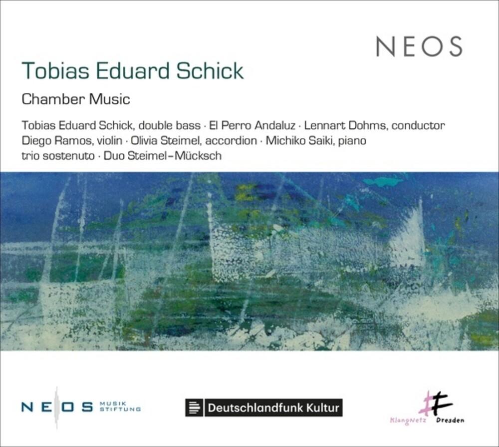 Schick - Chamber Music