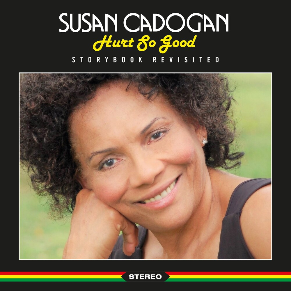 SUSAN CADOGAN - Hurt So Good Storybook Revisited