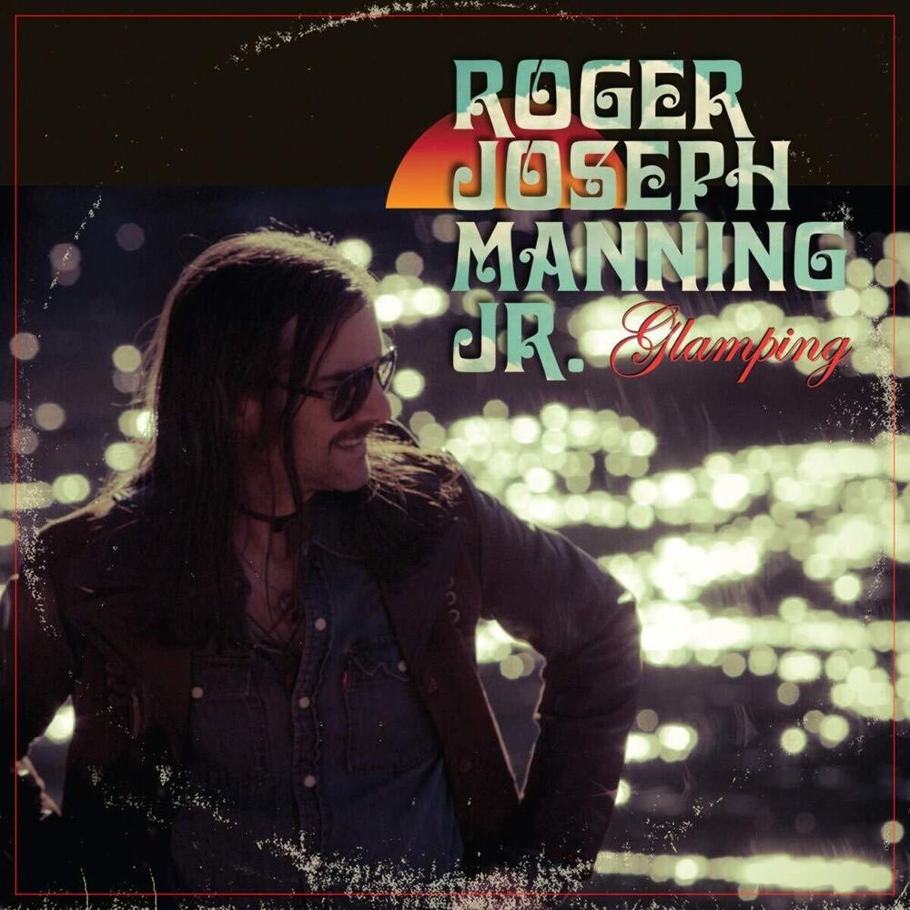 Roger Joseph Manning Jr. - Glamping