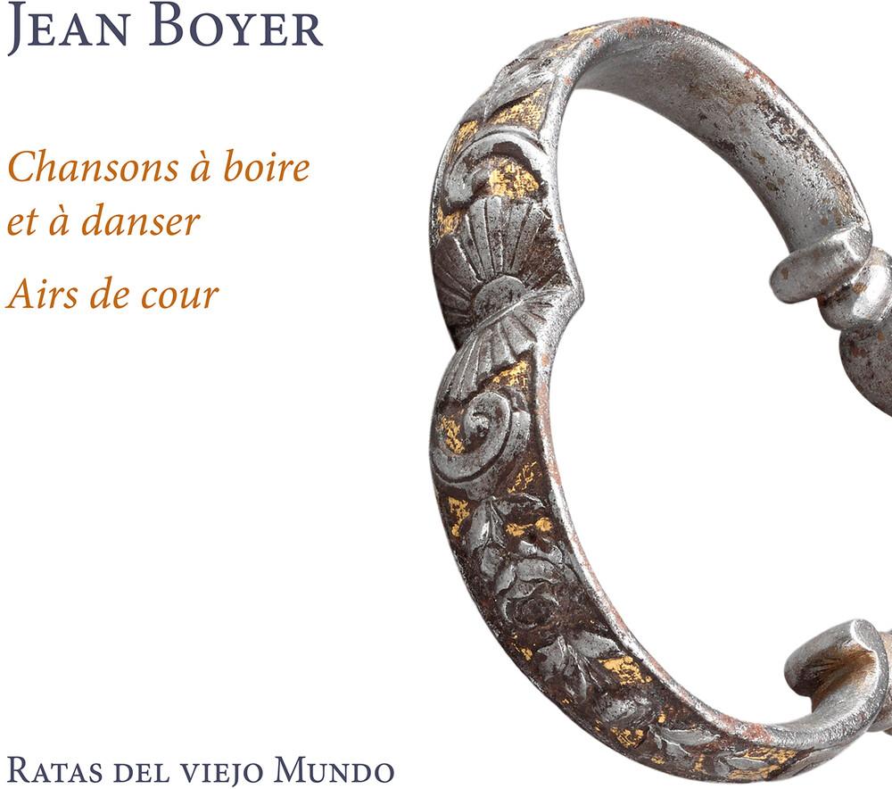 Boyer / Ratas Del Viejo Mundo - Chansons A Boire Et A Danser