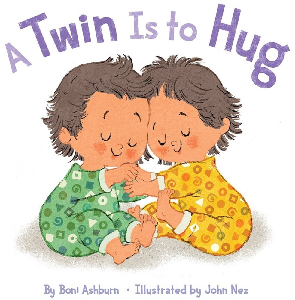 - A Twin Is to Hug