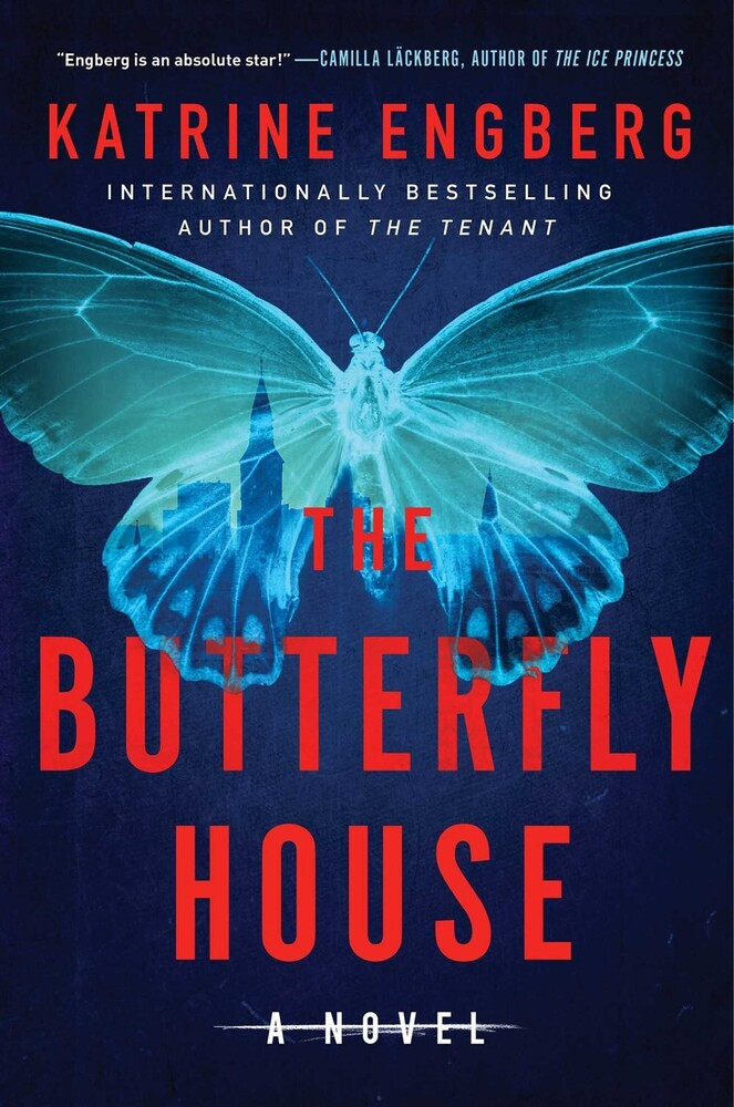 Engberg, Katrine - The Butterfly House: A Novel
