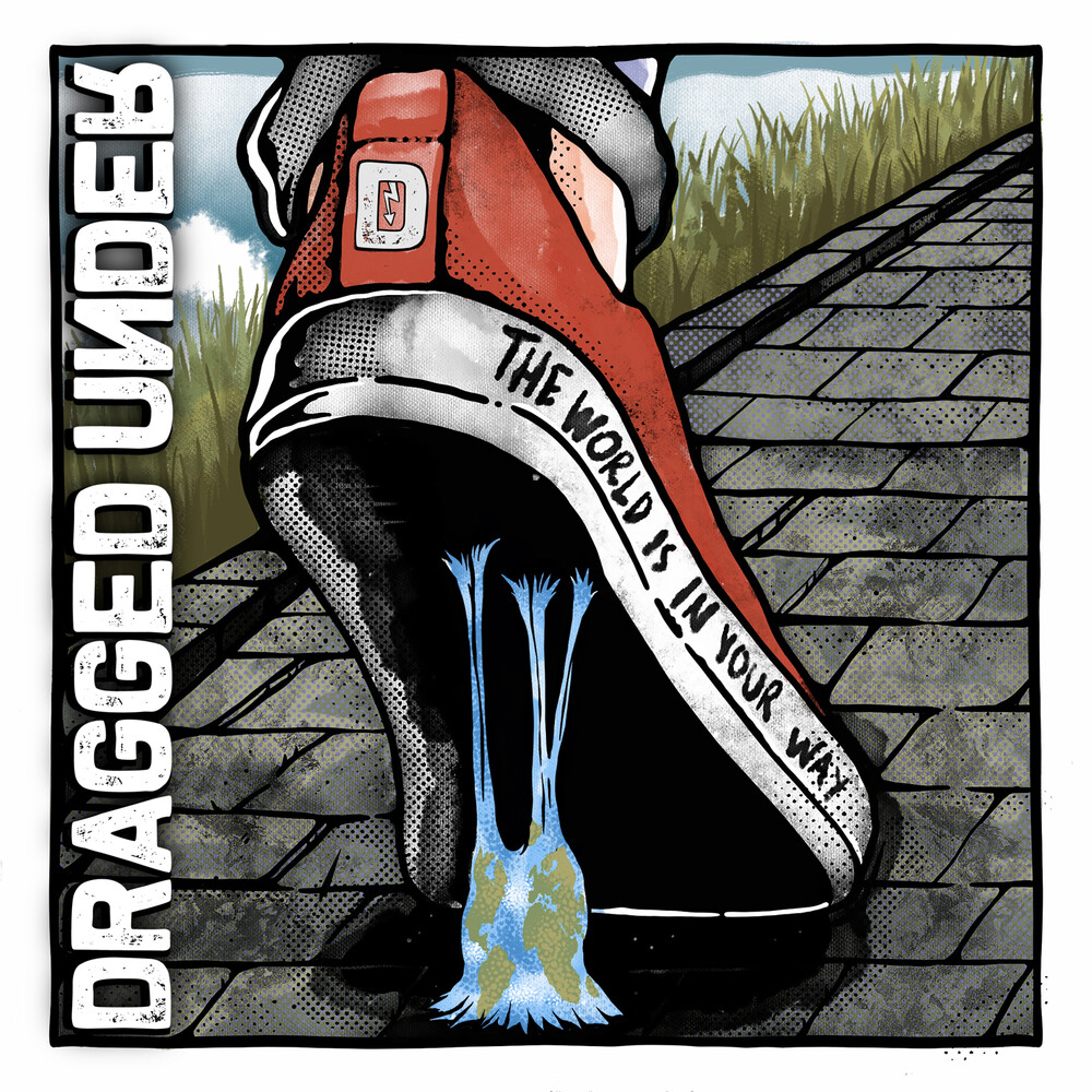 Dragged Under - World Is In Your Way (Dlx) (Uk)