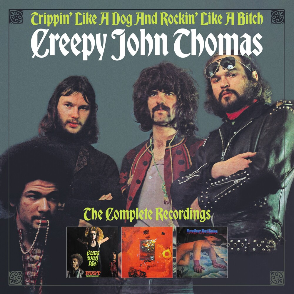 Creepy John Thomas - Trippin' Like A Dog & Rockin' Like A Bitch: Complete Recordings