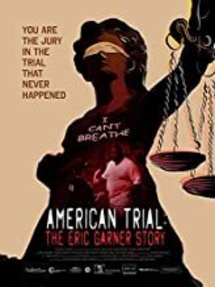 American Trial: Eric Garner Story - American Trial: Eric Garner Story