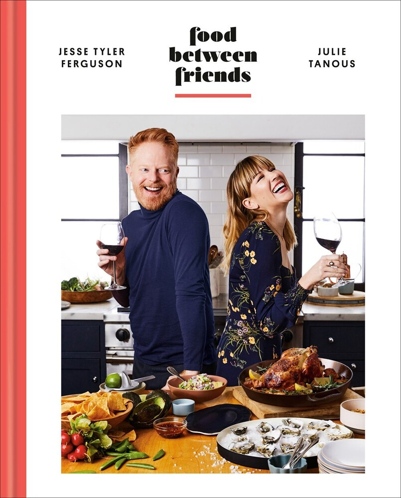 Tyler Ferguson, Jesse / Tanous, Julie - Food Between Friends