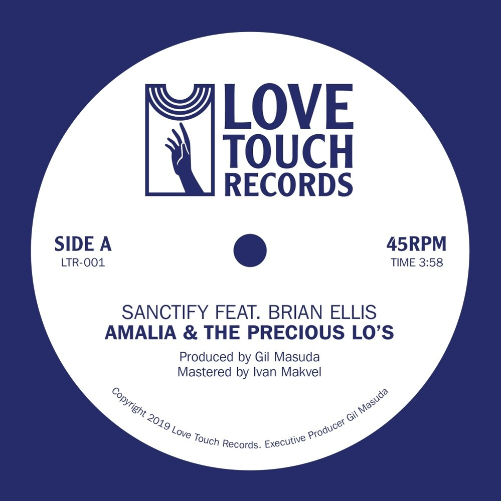 Amalia & The Precious Lo's - Sanctify feat. Brian Ellis