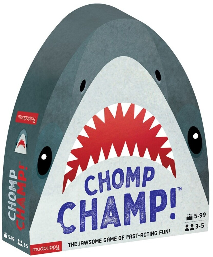 - Chomp Champ! Game: The Jawsome Game of Fast-Acting Fun!