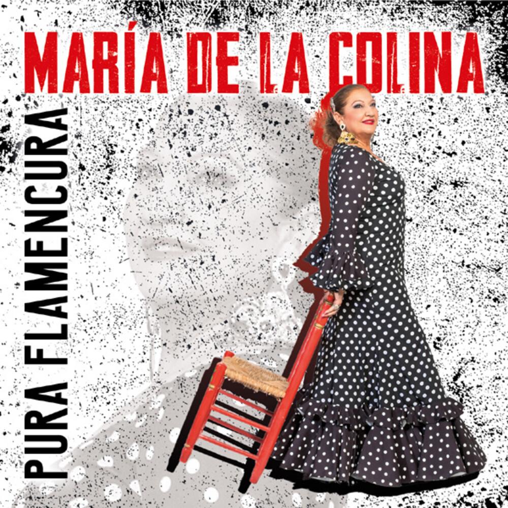 De La Maria Colina - Pura Flamencura