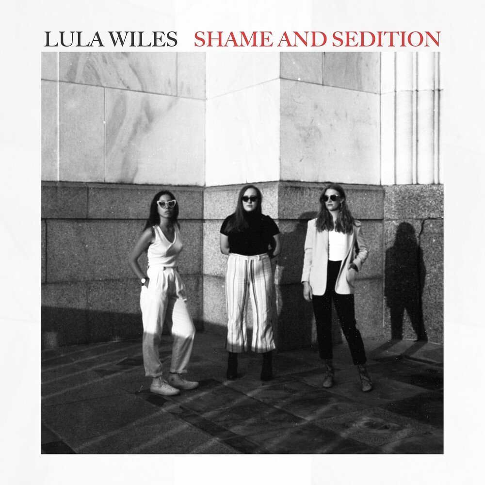 Lula Wiles - Shame & Sedition [Digipak]