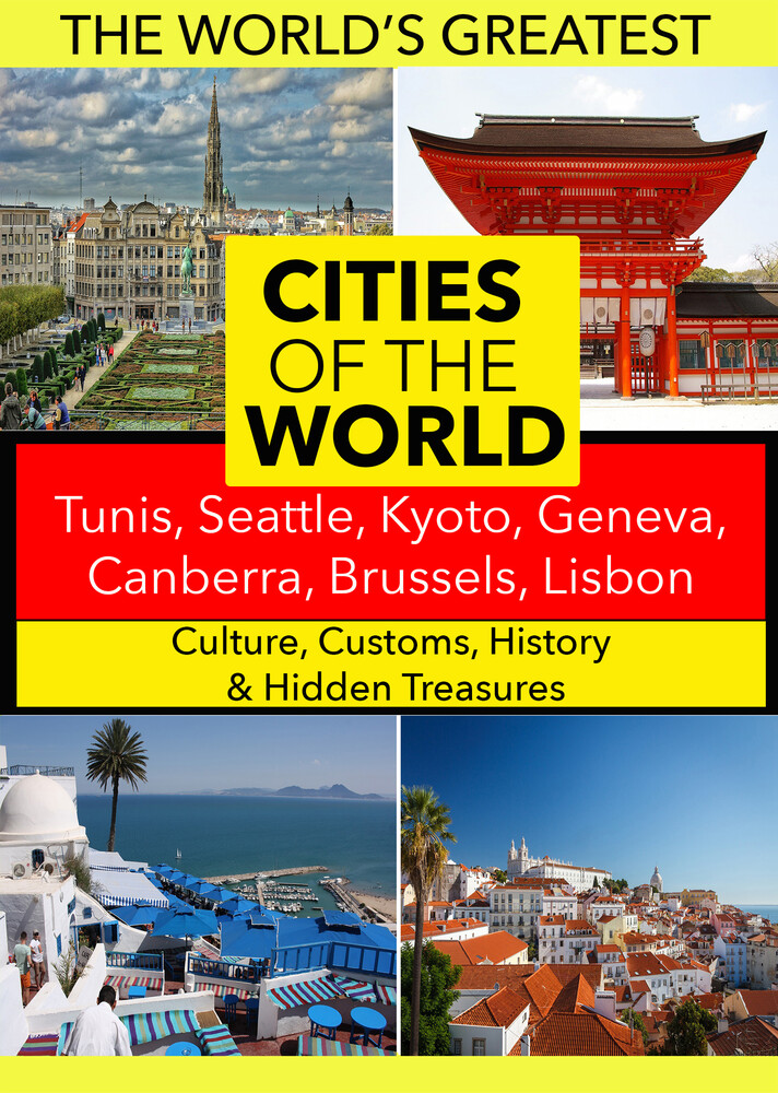 - Cities of the World: Tunis, Seattle, Kyoto, Geneva, Canberra, Brussels, Lisbon