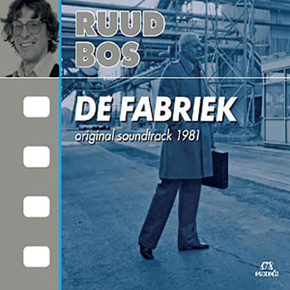 Ruud Bos  (Can) - De Fabriek / O.S.T. (Can)