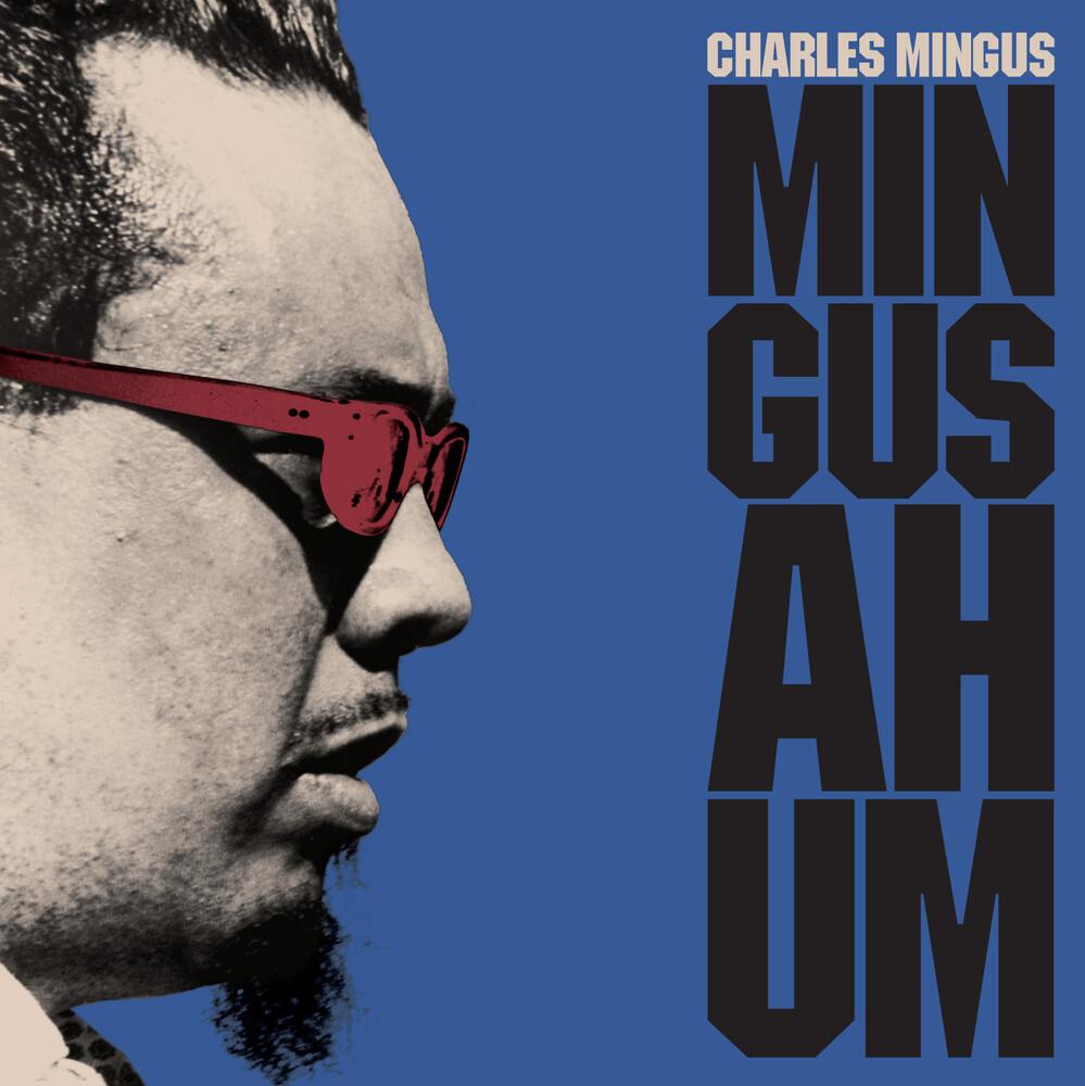 Charles Mingus - Mingus Ah Hum (Blue) (Bonus Track) [Colored Vinyl] [180 Gram]