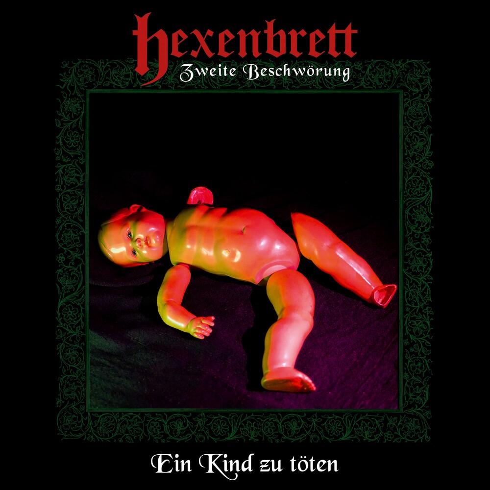 Hexenbrett - Zweite Beschworung: Ein Kind Zu Toten
