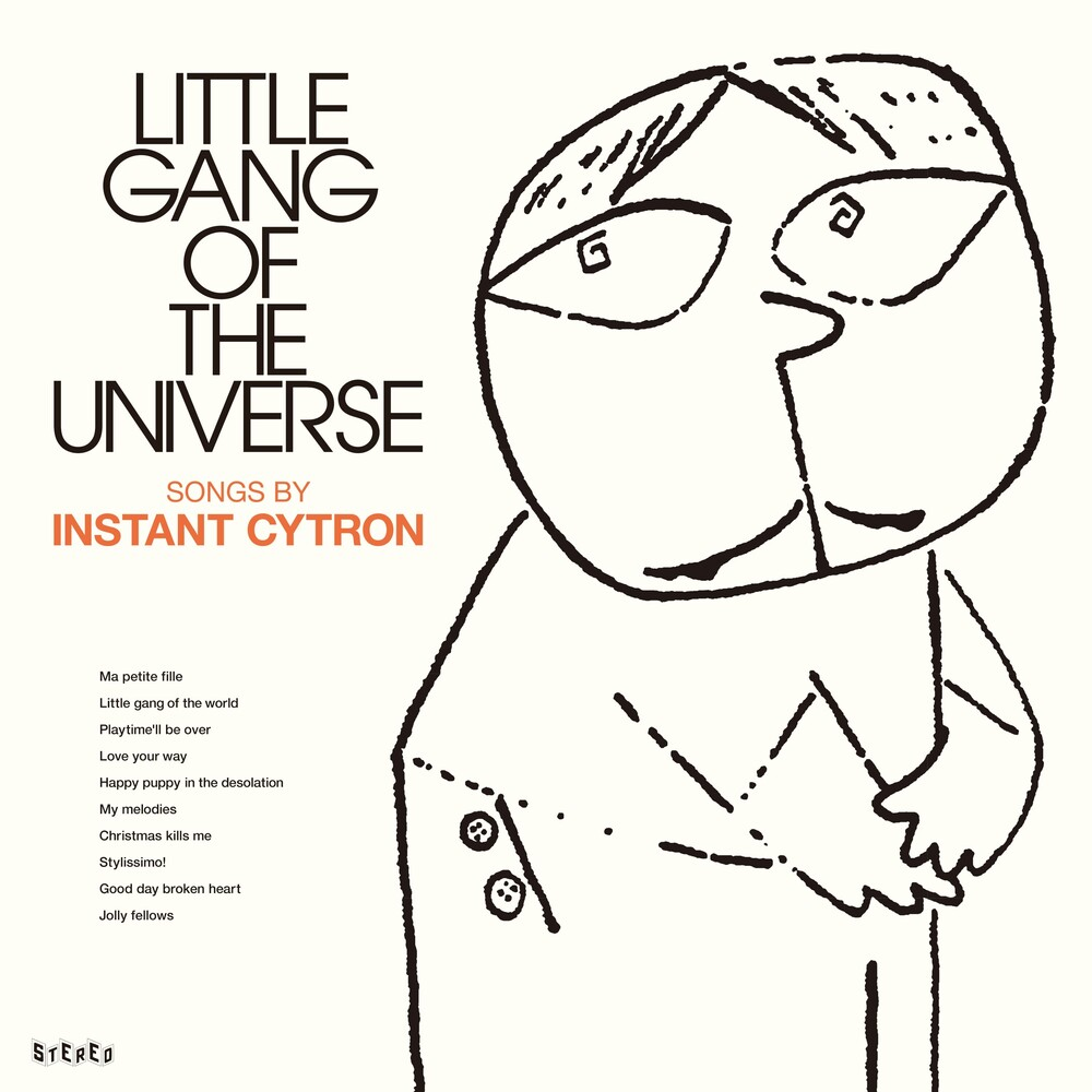 Instant Cytron - Little Gang Of The Universe [Limited Edition]