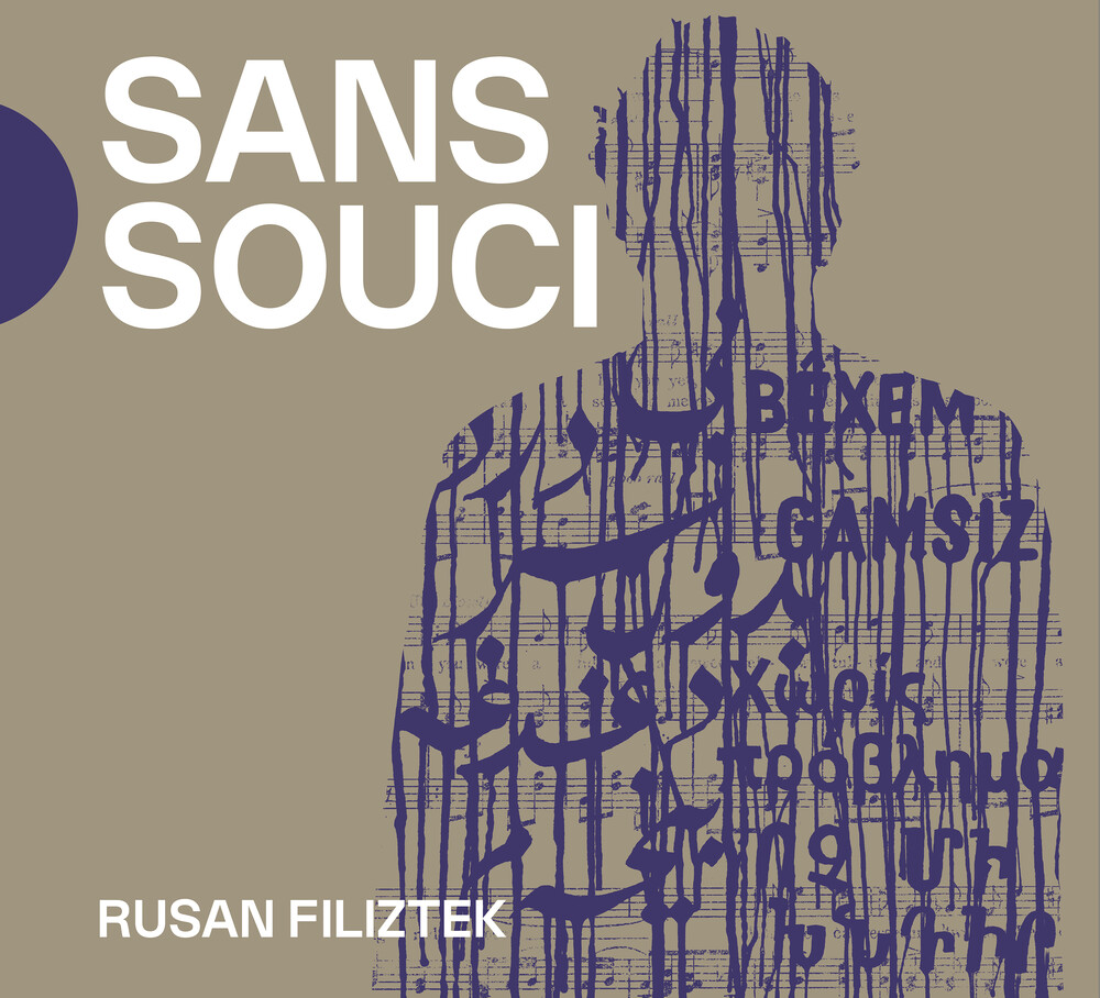 Rusan Filiztek - Sans Souci